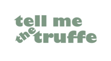> Tell me The Truffe